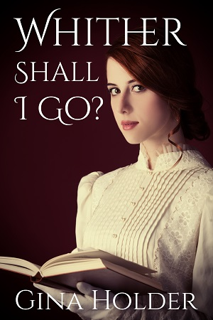 Whither Shall I Go?