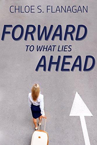 Forward to What Lies Ahead